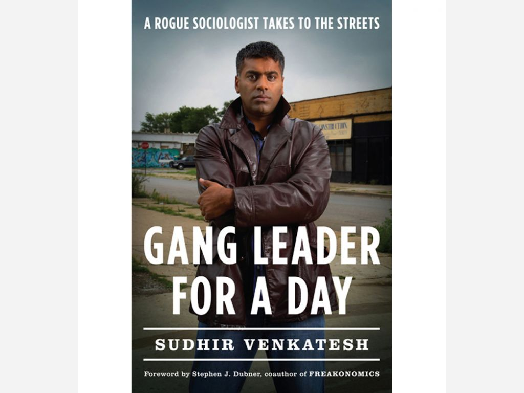 Gang_Leader_for_a_Day_A_Rogue_Sociologist_Takes_to_the_Streets_Sudhir_Venkatesh_Book