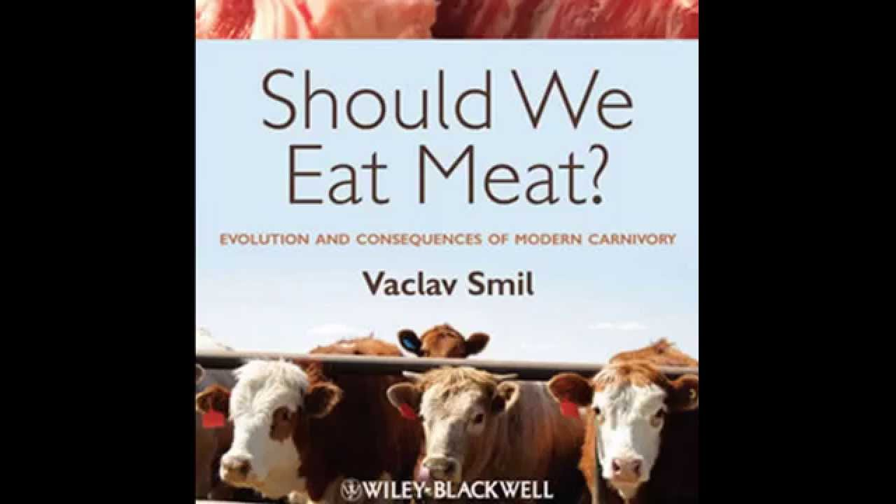 Should We Eat Meat