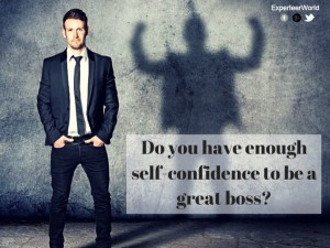 Self-confidence-makes-you-a-top-boss-e1423578471965