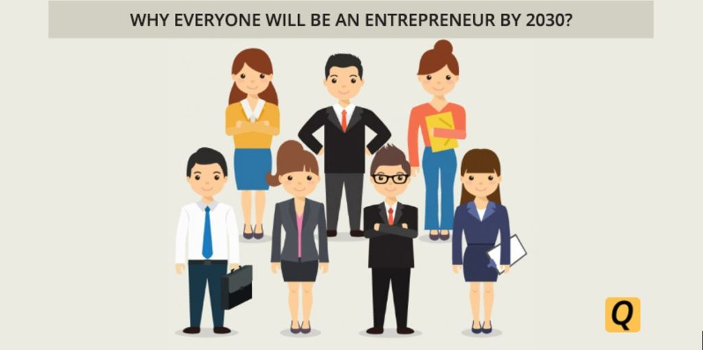 why everyone will be an entrepreneur by 2030