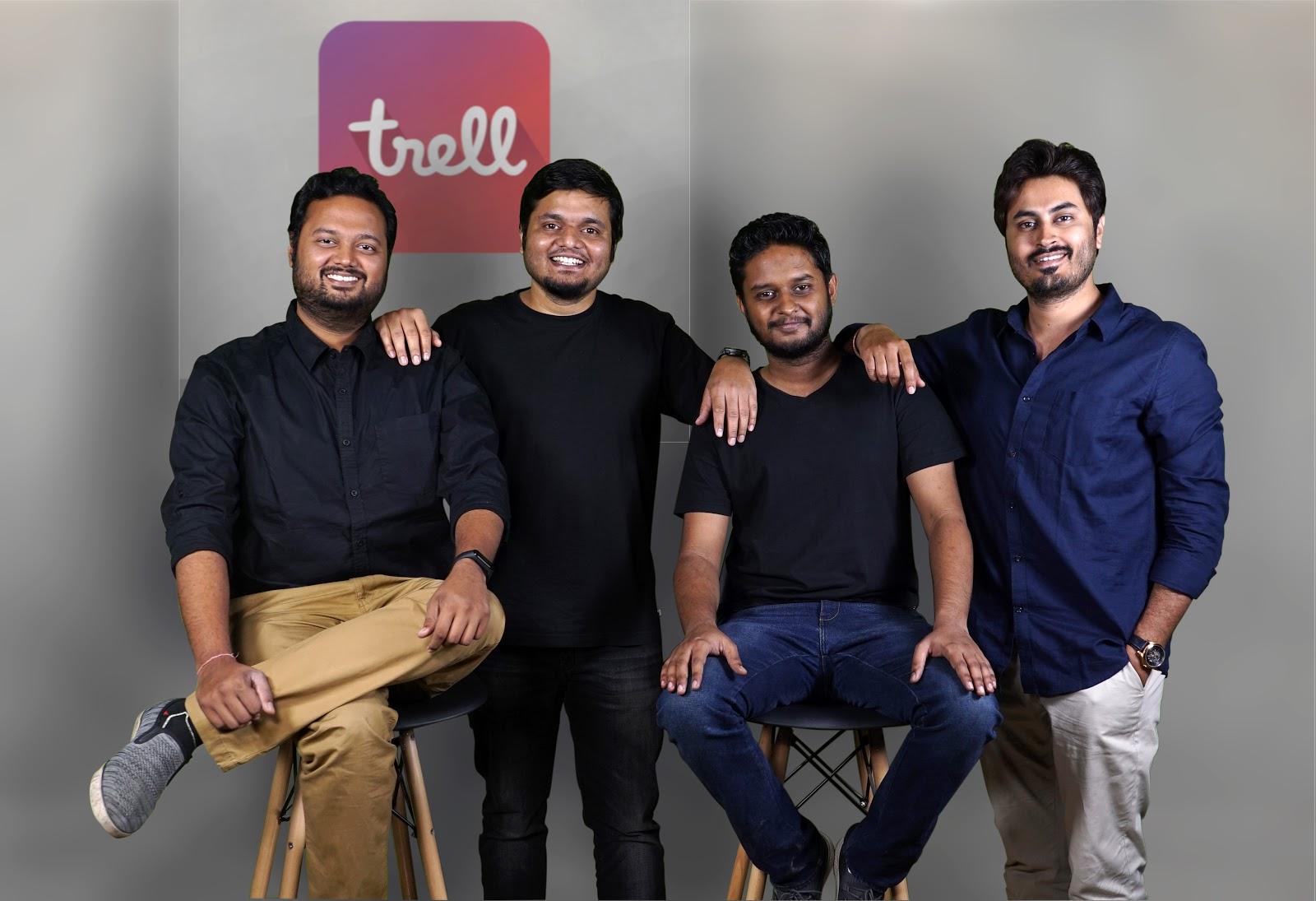 Pulkit Agarwal, Prashant Sachan, Arun Lodhi, Bimal Kartheek Rebba, co-founders, Trell