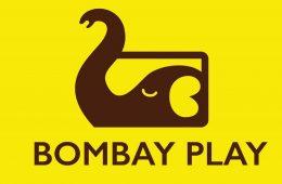 Bombay Play