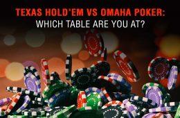 Texas Hold'em vs Omaha Poker