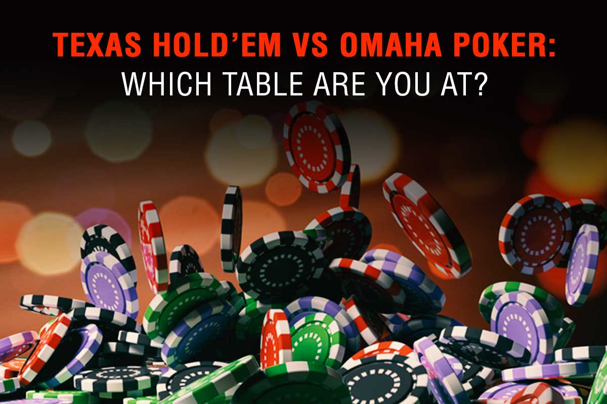 Texas Hold'em vs Omaha Poker