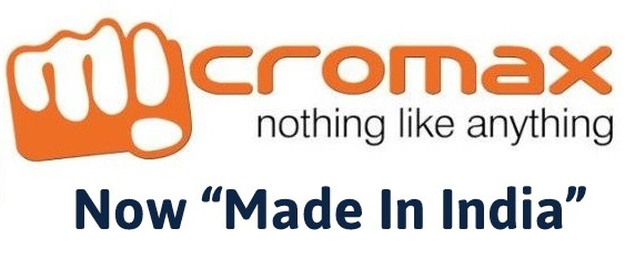"""Micromax: Now """"Made in India"""""""