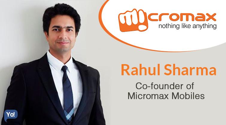 Rahul Sharma- Co-founder, Micromax Mobiles