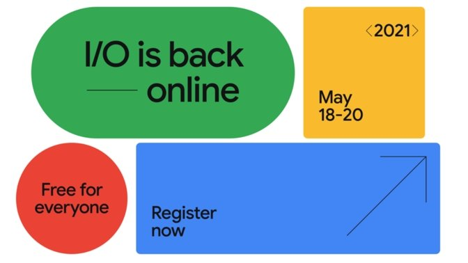 Google I/O 2021 – What To Expect?
