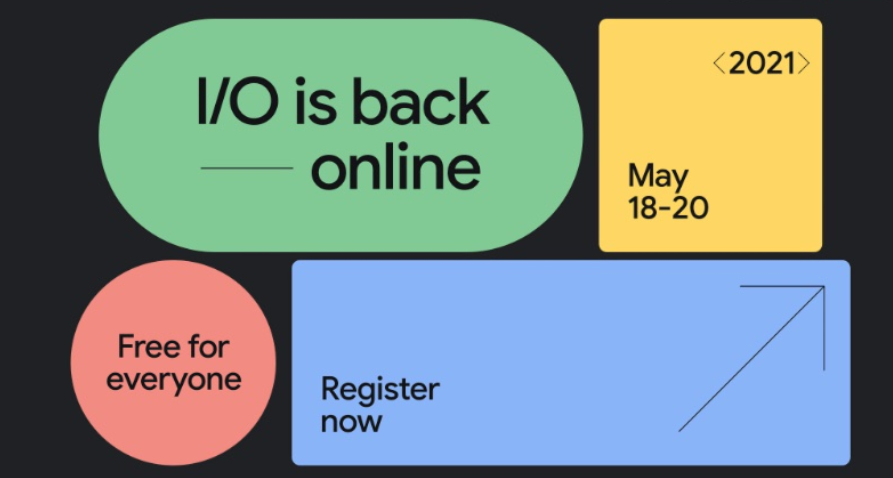 What Can We Expect From The Upcoming Google I/O 2021 Event?