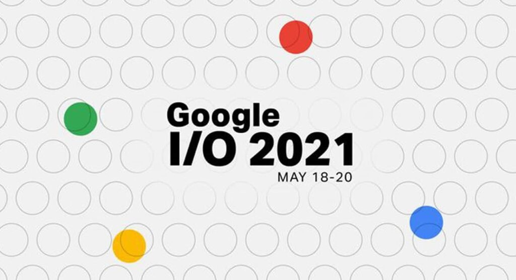 Android 12 Will Launch In Google I/0 2021