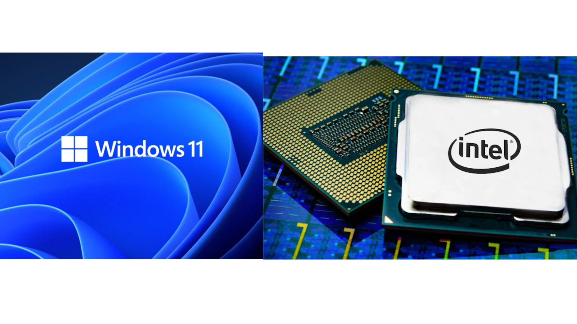 List of Intel CPU supporting Windows 11