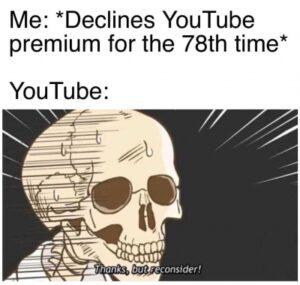 YouTube Premium memes