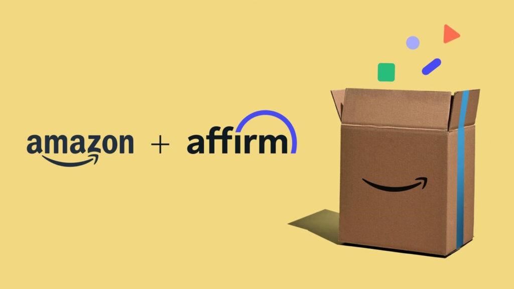 Amazon and Affirm
